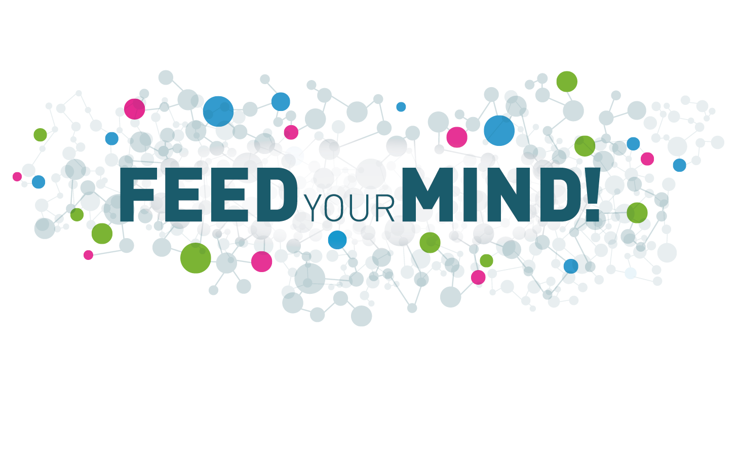 Image result for Feed Your Mind
